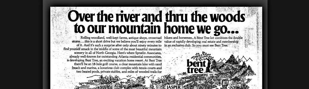 Excerpt from another 1970 advertisement for Bent Tree