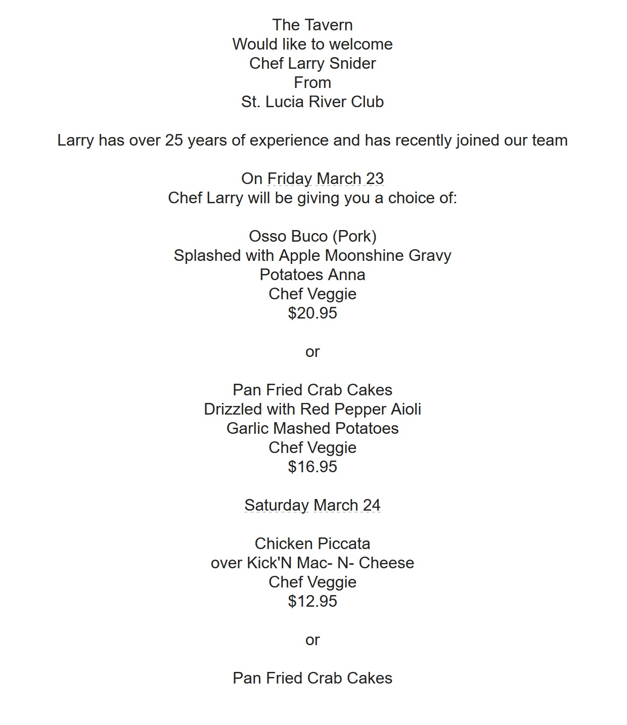 "This weekend's menu at the 19th Hole (yeah...I know..""The Tavern"")"